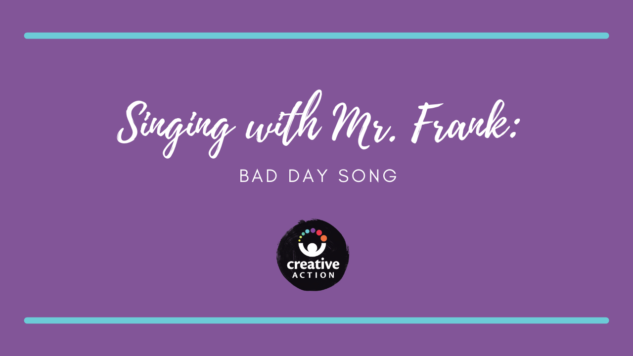 Singing with Mr. Frank - Bad Day Song
