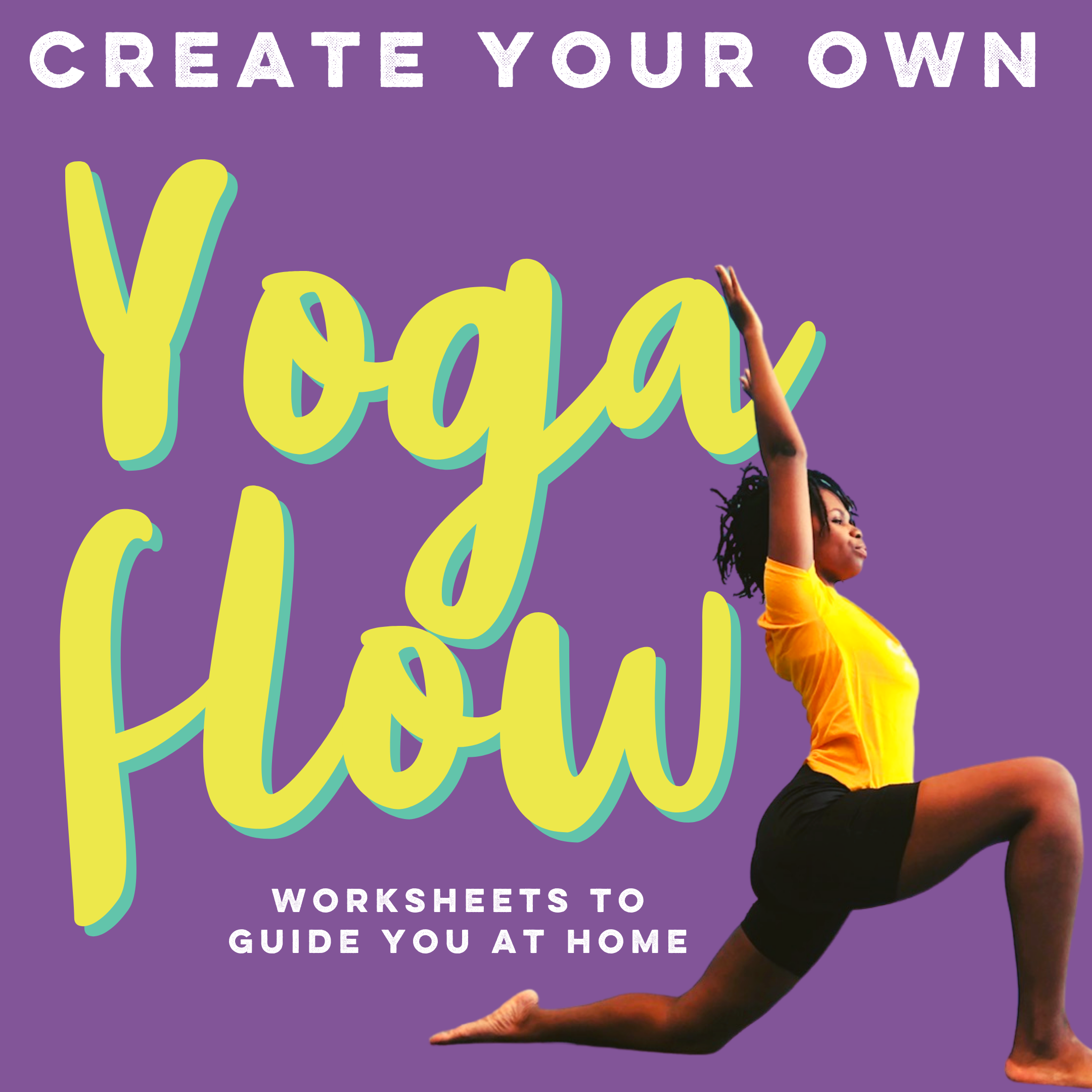 Create your own yoga flow